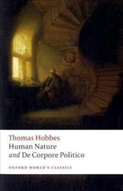 Human Nature and De Corpore Politico - Hobbes, Thomas
