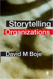 Storytelling Organizations - Boje, David M.