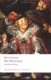 Alchemist and Other Plays - Jonson, Ben