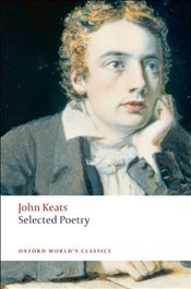 Selected Poetry  - Keats, John