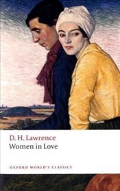 Women in Love  - Lawrence, D. H.
