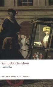 Pamela : Or Virtue Rewarded  - Richardson, Samuel