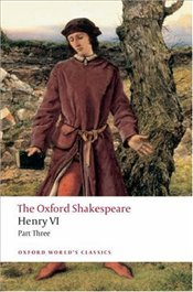 Henry VI, Part III - Shakespeare, William