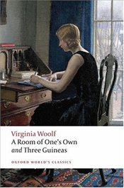 Room of Ones Own and Three Guineas  - Woolf, Virginia