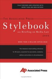 Associated Press Stylebook 2009 : And Briefing on Media Law - Christian, Darrell