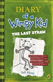 Diary of a Wimpy Kid : Last Straw - Kinney, Jeff