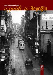Guide to Beyoğlu - Freely, John