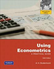 Using Econometrics 6e ISE : A Practical Guide - Studenmund, A.H.
