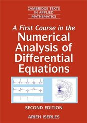 First Course in the Numerical Analysis of Differential Equations 2e - Iserles, A.