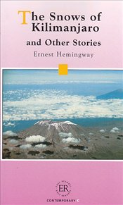 Snows of Kilimanjaro and Other Stories - Level C - Hemingway, Ernest
