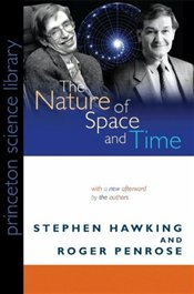 Nature of Space and Time - Hawking, Stephen