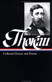 Thoreau : Collected Essays and Poems - Thoreau, Henry David