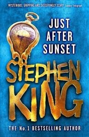 Just After Sunset - King, Stephen