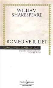 Romeo ve Juliet - Ciltli - Shakespeare, William
