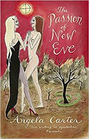 Passion of New Eve - Carter, Angela
