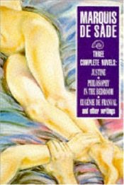 Three Complete Novels - Sade, Marquis De