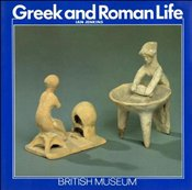 Greek and Roman Life - Jenkins, Ian