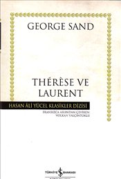 Therese ve Laurent : Ciltli - Sand, George