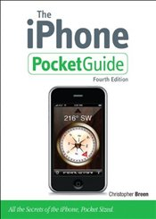 iPhone Pocket Guide 4e : Revised Edition - Breen, Christopher