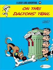 Lucky Luke Adventure Vol.19 : On the Daltons Trail  - Goscinny, Rene