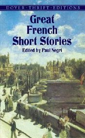 Great French Short Stories  - Negri, Paul