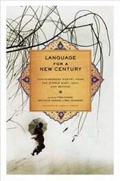 Language for a New Century : Contemporary Poetry from the Middle East, Asia, and Beyond  - Shankar, Ravi