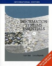 Information Systems Essentials 5e ISE : With Printed Access Card  - Stair, Ralph M.