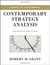 Cases to Accompany Contemporary Strategy Analysis 7e - Grant, Robert M.