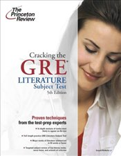 Cracking the GRE Literature Subject Test : 5e -