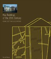Key Buildings of the 20th Century 2e : Plans, Sections and Elevations - Weston, Richard