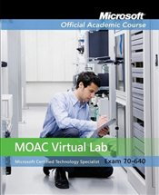 MOAC 70-640: Windows Server 2008 Active Directory Configuration with Virtual Lab  -