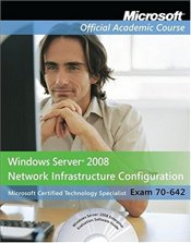 70-642: Windows Server 2008 Network Infrastructure Configuration Package  -