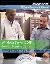 70-646: Windows Server 2008 Administrator: Package  -