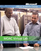 70-646: Windows Server 2008 Administrator with MOAC Virtual Lab, Set  -
