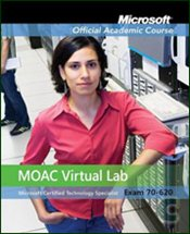 70-620: Windows Vista Configuration with MOAC Labs Online, Set -