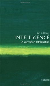Intelligence : A Very Short Introduction  - Deary, Ian