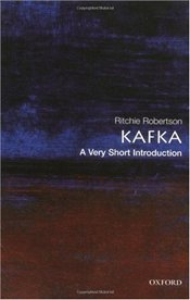 Kafka : A Very Short Introduction  - Robertson, Ritchie