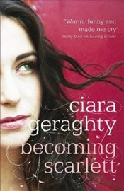 Becoming Scarlett - Geraghty, Ciara
