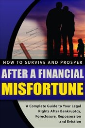 How to Survive and Prosper After a Financial Misfortune - Matthews, Larry