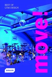 Move! : Best of GYM Design -
