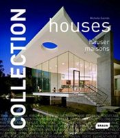 Collection : Houses - Galindo, Michelle