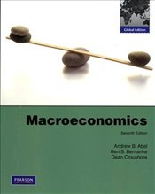 Macroeconomics 7e : Global Edition - Abel, Andrew B.
