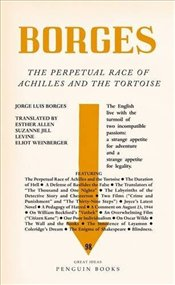 Perpetual Race of Achilles and the Tortoise - Great Ideas - Borges, Jorge Luis