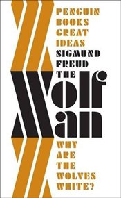 Wolfman - Great Ideas - Freud, Sigmund