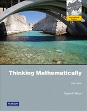 Thinking Mathematically 5e PIE - Blitzer, Robert F.