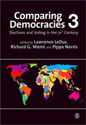 Comparing Democracies 3e: Elections and Voting in the 21st Century - LeDuc, Lawrence