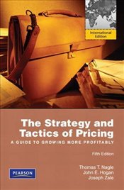 Strategy and Tactics of Pricing 5e PIE : A Guide to Profitable Decision Making - Nagle, Thomas