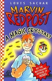 Marvin Redpost : Magic Crystal? -  Book 8 - Sachar, Louis