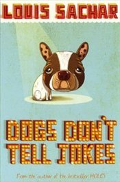 Dogs Dont Tell Jokes - Sachar, Louis