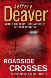 Roadside Crosses - Deaver, Jeffery
